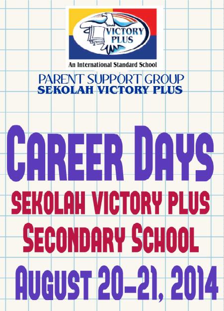 career day banner 2014 Sekolah Victory Plus